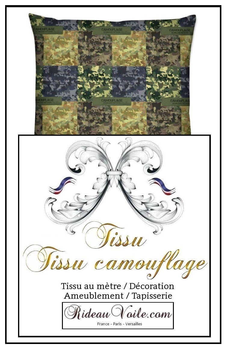 coussin housse sur mesure tissu ​tissu, camouflage, militaire, au mètre, rideau, coussin, couette, fauteuil, siège, d'appoint, ameublement, tapisserie, duvet, cover, pillow, cushion, curtain, drapes, lampshade, armchair, fabric, army, pattern, ткань с камуфляжным рисунком, занавес, Tarnmuster Stoff, vorhang, tenda, fuggony, stof, mønster, gardin, tela de camuflaje, cortina, naamiointikuvio,  kangas, verho, ύφασμα, μοτίβο, καμουφλάζ, κουρτίνα, בד דפוס ,הסוואה, וילון, tessuto, con, motivo, mimetico, gordijn, kurtyna, wzór w kamuflaż, занавес, ткань с камуфляжным, рисунком, kamouflagemönster, tyg, luxe Paris Versailles France